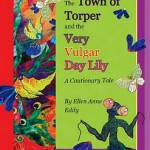 The Town of Torper and the Very Vulgar Day Lily