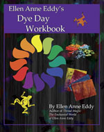 Ellen Anne Eddy's Dye Day Workbook cover front for web tn